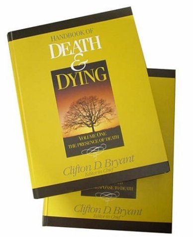 Handbook of Death and Dying 9780761925149