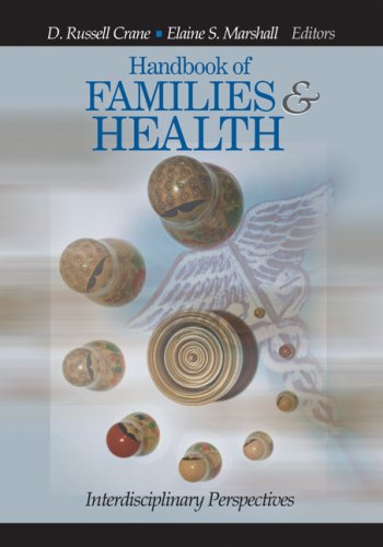 Handbook of Families and Health: Interdisciplinary Perspectives 9780761930419