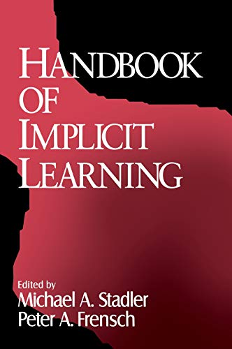 Handbook of Implicit Learning 9780761901976