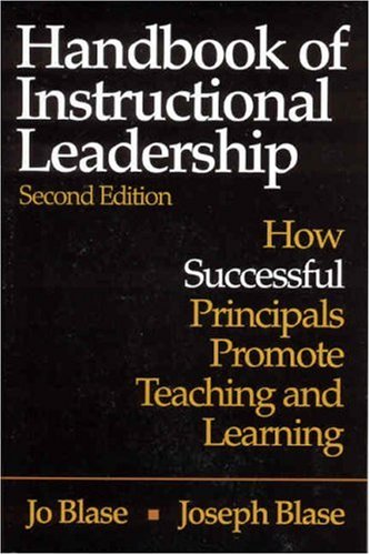 Handbook of Instructional Leadership: How Successful Principals Promote Teaching and Learning 9780761931157