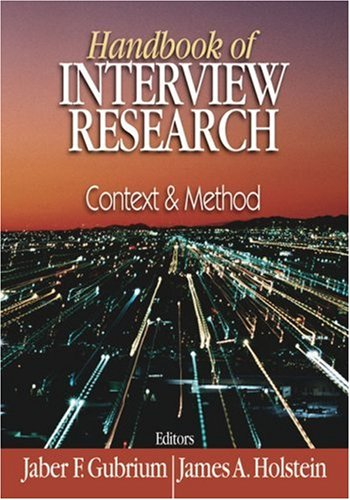 Handbook of Interview Research: Context and Method 9780761919513