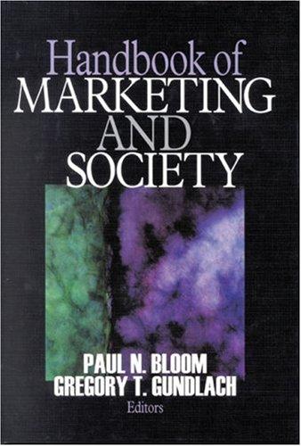 Handbook of Marketing and Society 9780761916260
