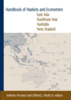 Handbook of Markets and Economies : East Asia, Southeast Asia, Australia, New Zealand