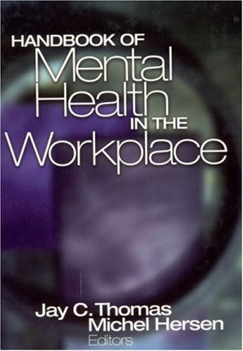 Handbook of Mental Health in the Workplace 9780761922551