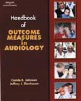 Handbook of Outcomes Measurement in Audiology [With CDROM and CD] 9780769301020