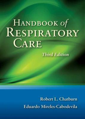 Handbook of Respiratory Care 9780763784096