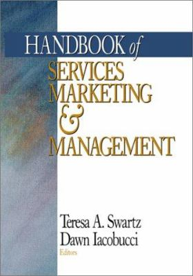 Handbook of Services Marketing and Management 9780761916116