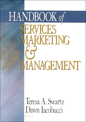 Handbook of Services Marketing and Management 9780761916123