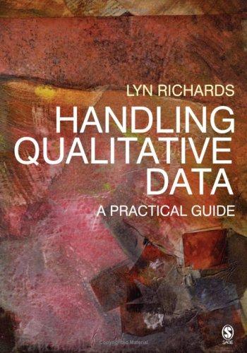 Handling Qualitative Data: A Practical Guide 9780761942580