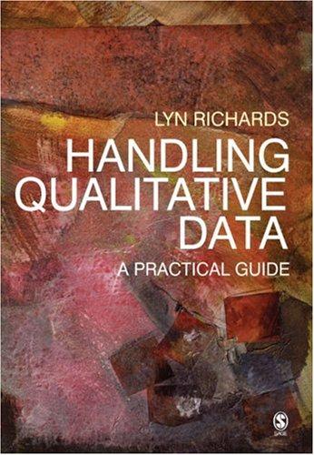 Handling Qualitative Data: A Practical Guide 9780761942597