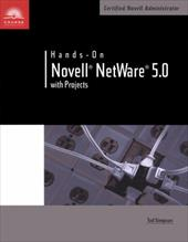 ISBN 9780760010808 product image for Hands-On NetWare: A Guide to Novell NetWare 5.0 with Projects | upcitemdb.com