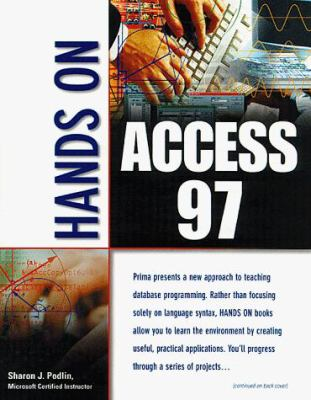 Hands on Access 97 Hands on Access 97 9780761513391