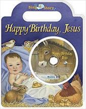 Happy Birthday, Jesus [With CD] 2998385