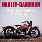 Harley-Davidson: The American Motorcycle 2879662