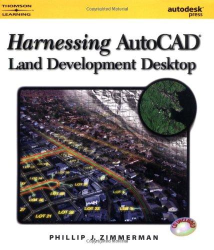Harnessing AutoCAD Land Development Desktop Release 2 ...