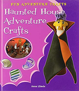 Haunted House Adventure Crafts 9780766037304