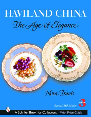 Haviland China: The Age of Elegance 9780764320361