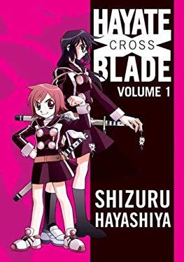 Hayate X Blade, Volume 1 9780765321817
