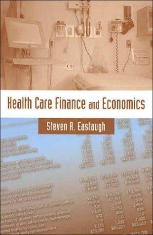 Health Care Finance and Economics 9780763731465