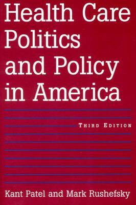 Health Care Politics and Policy in America 9780765614780