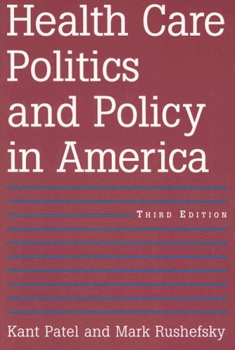 Health Care Politics and Policy in America 9780765614797