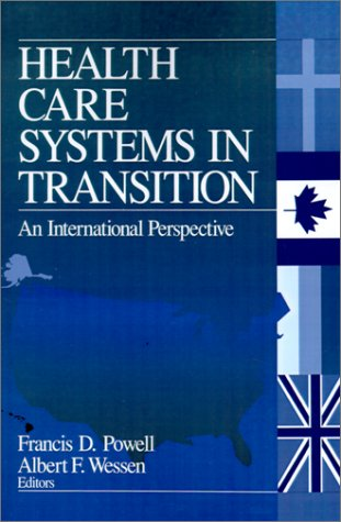 Health Care Systems in Transition: An International Perspective 9780761910824