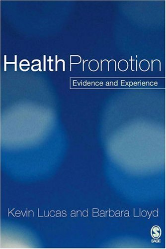 Health Promotion: Evidence and Experience 9780761940067