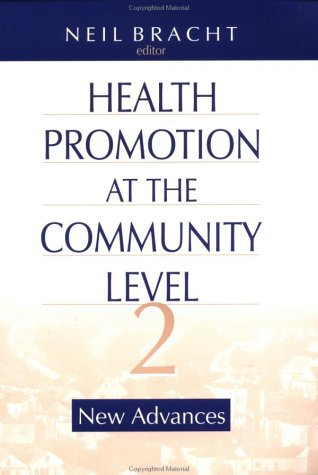 Health Promotion at the Community Level: New Advances 9780761913047