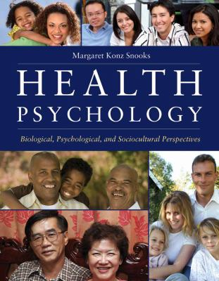 Health Psychology: Biological, Psychological, and Sociocultural Perspectives 9780763743826