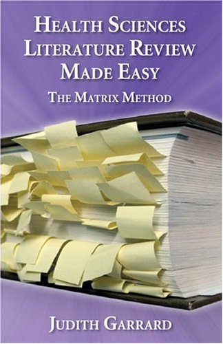 Health Sciences Literature Review Made Easy: The Matrix Method 9780763726737