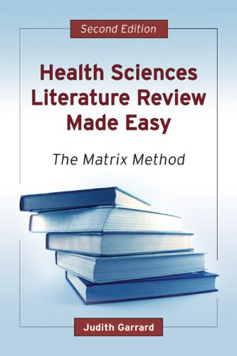 Health Sciences Literature Review Made Easy: The Matrix Method 9780763740047