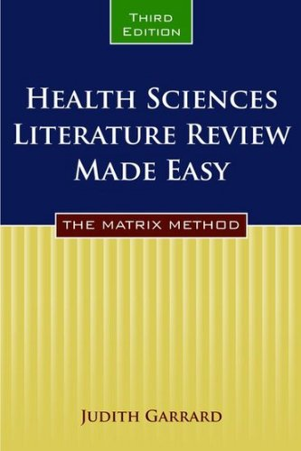 Health Sciences Literature Review Made Easy: The Matrix Method 9780763771867