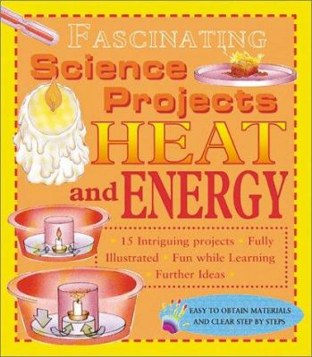 Heat and Energy 9780761322825