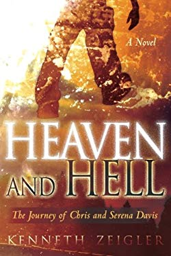 Heaven and Hell: The Journey of Chris and Serena Davis 9780768425031