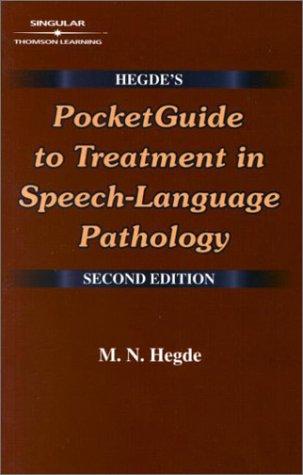 Hegde's Pocketguide to Treatment in Speech-Language Pathology 9780769301594