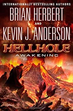 Hellhole: Awakening 9780765322708