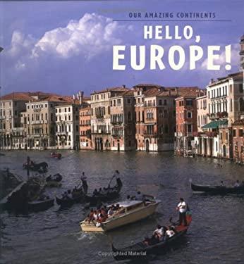 Hello Europe! 9780761321514