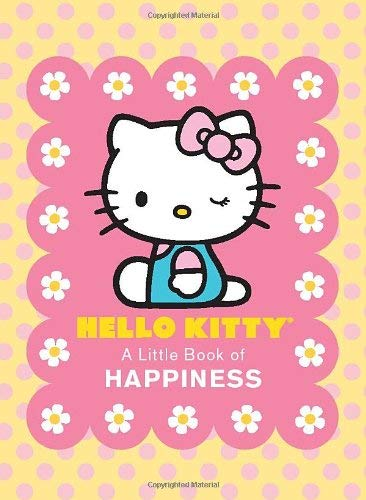 Hello Kitty: A Little Book of Happiness 9780762435944