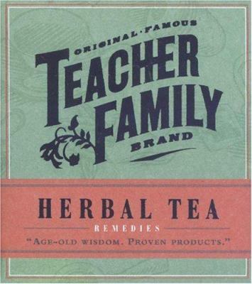 Herbal Tea Rememdies [With 6 Empty Tea Bags, 6 Paper Bags, and Tea Ball] 9780762418688