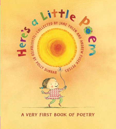 Here's a Little Poem: A Very First Book of Poetry 9780763631413