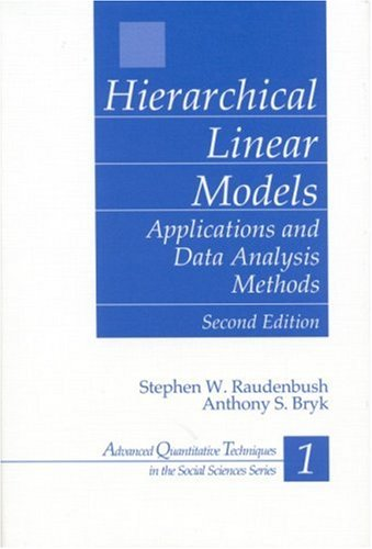 Hierarchical Linear Models: Applications and Data Analysis Methods 9780761919049