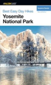 Hiking Yosemite National Park: A Guide to Yosemite National Park's Greatest Hiking Adventures