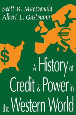 History Credit & Power in the Western World 9780765800855
