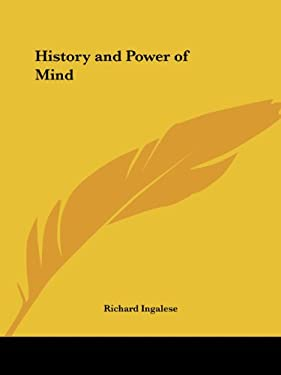 History and Power of Mind 9780766102941