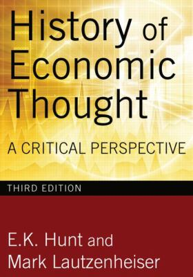 History of Economic Thought: A Critical Perspective 9780765625984