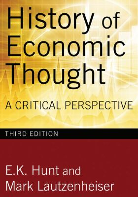 History of Economic Thought: A Critical Perspective 9780765625991