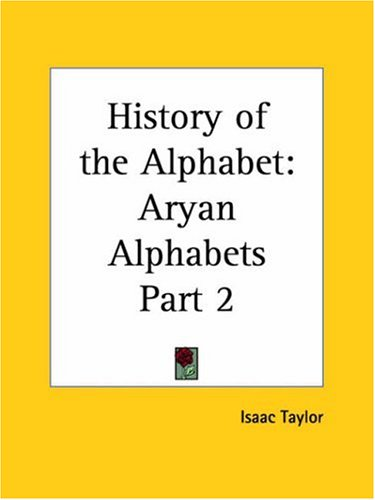 History of the Alphabet: Aryan Alphabets Part 2