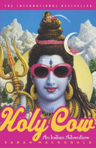 Holy Cow: An Indian Adventure 9780767915748