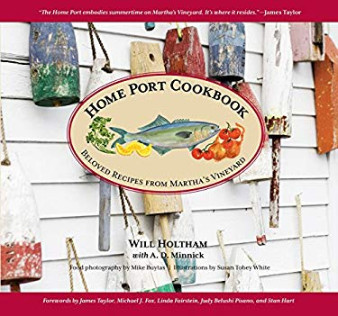 Home Port Cookbook: Beloved Recipes from Martha's Vineyard 9780762759866