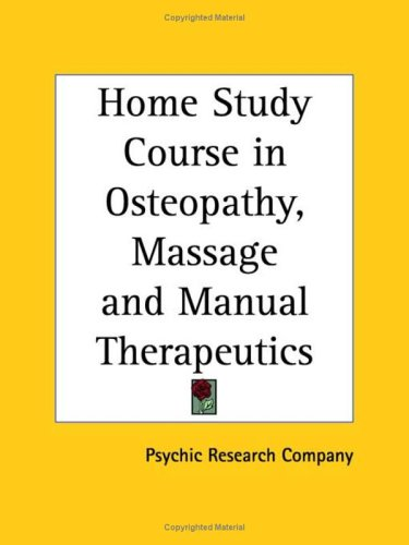 Home Study Course in Osteopathy, Massage and Manual Therapeutics 9780766134584